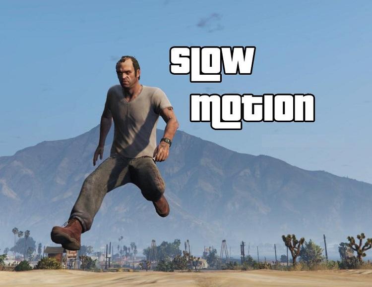 GTA 5 Slow motion